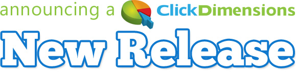 new release clickdimensions august 2012 update clickdimensions is ...