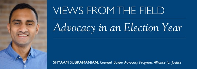 Views from the Field – Advocacy in an Election Year