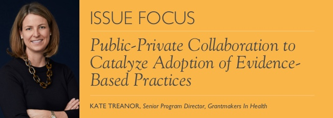 Public-Private Collaboration to Catalyze Adoption of Evidence-Based Practices