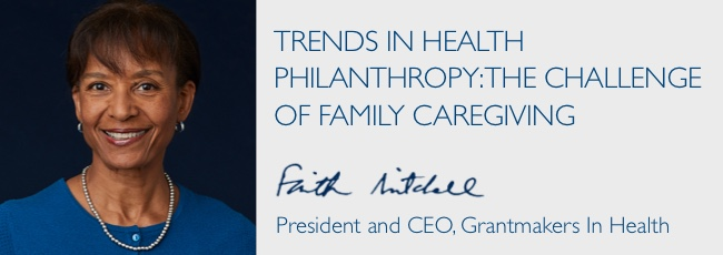 Trends in Health Philanthropy: The Challenge of Family Caregiving