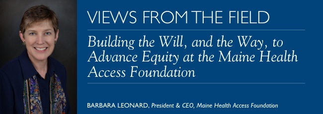 VFF: Building the Will, and the Way, to Advance Equity at the Maine Health Access Foundation