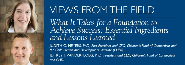 VFF: What It Takes for a Foundation to Achieve Success: Essential Ingredients and Lessons Learned