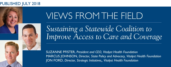 Sustaining a Statewide Coalition to Improve Access to Care and Coverage