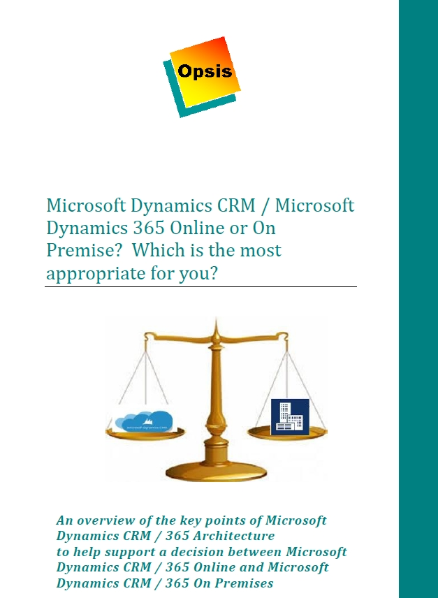 Microsoft Dynamics 365 Online or On premises?