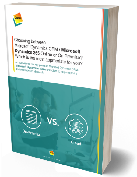 Choosing between  Microsoft Dynamics CRM   Microsoft Dynamics 365 Online or On Premise   Which is the most appropriate for you