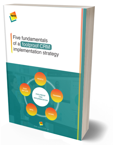 Five fundamentals of a foolproof CRM implementation strategy