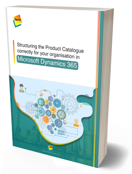 Structuring the Product Catalogue correctly for your organisation in Microsoft Dynamics 365